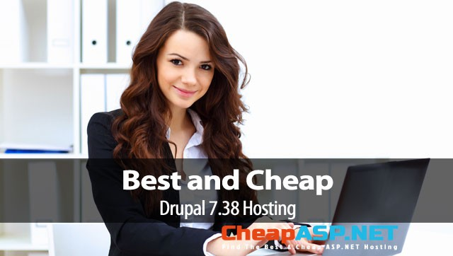 Best and Cheap Drupal 7.38 Hosting