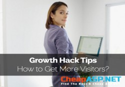 Growth Hack Tips - How to Get More Visitors?
