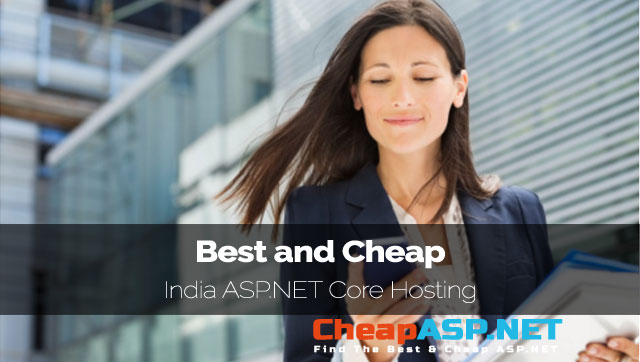 Best and Cheap India ASP.NET Core Hosting Provider