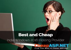 Best and Cheap India Windows 2016 Hosting Provider