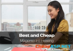 Best and Cheap Magento 2.0 Hosting