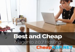Best and Cheap Magento 2.0.7 Hosting