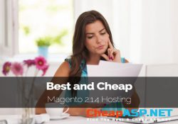 Best and Cheap Magento 2.1.4 Hosting