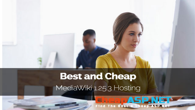 Best and Cheap MediaWiki 1.25.3 Hosting