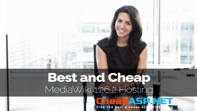 Best and Cheap MediaWiki 1.26.2 Hosting