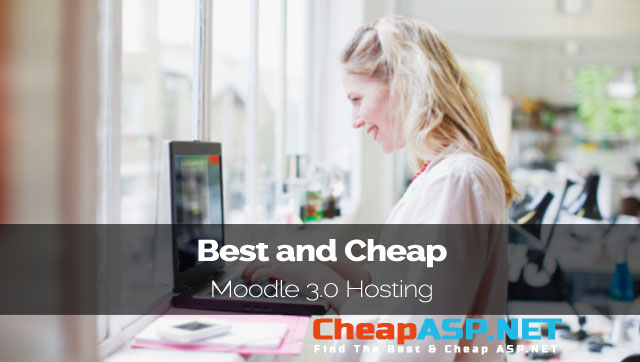Best and Cheap Moodle 3.0 Hosting