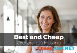 Best and Cheap Orchard 1.10 Hosting