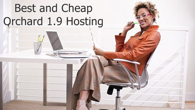 Best and Cheap Orchard 1.9 Hosting