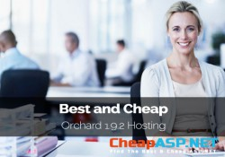 Best and Cheap Orchard 1.9.2 Hosting