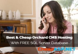 Best & Cheap Orchard CMS Hosting With FREE SQL Server Database