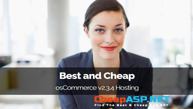 Best and Cheap osCommerce v2.3.4 Hosting
