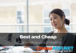 Best Recommended osCommerce v2.4.0 Hosting