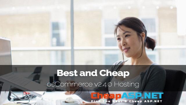 Best Recommended osCommerce v2.4.0 Hosting