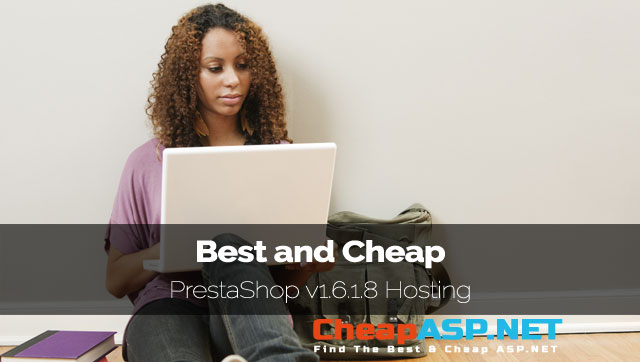 Best and Cheap PrestaShop v1.6.1.8 Hosting