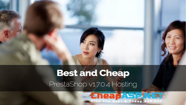 Best and Cheap PrestaShop v1.7.0.4 Hosting