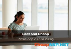 Best and Cheap PrestaShop v1.7.0.6 Hosting