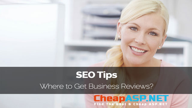 SEO Tips - Where to Get Business Reviews?