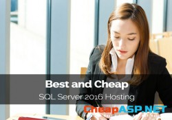 Best and Cheap SQL Server 2016 Hosting