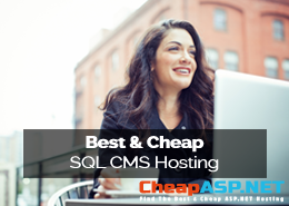 Best and Cheap SQL CMS Hosting