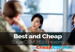 Best and Cheap SugarCRM 7.6.2.1 Hosting