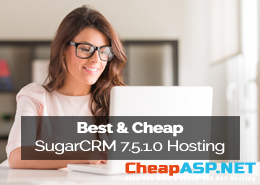Best and Cheap SugarCRM 7.5.1.0 Hosting