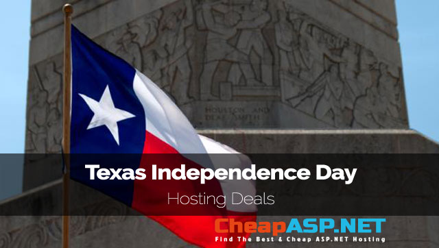 Best and Cheap ASP.NET Hosting Texas Data Center – Texas Independence Day Hosting Deals