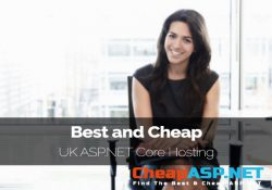 Best and Cheap UK ASP.NET Core Hosting Provider