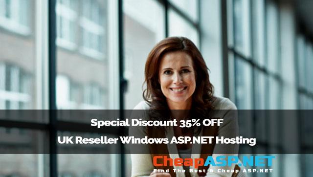 Special Discount 35% OFF - UK Reseller Windows ASP.NET Hosting