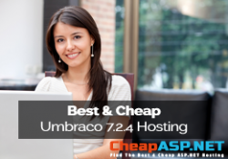 Best and Cheap Umbraco 7.2.4 Hosting