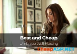 Best and Cheap Umbraco 7.2.8 Hosting