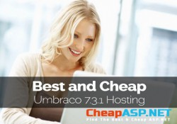 Best and Cheap Umbraco 7.3.1 Hosting With Latest ASP.NET Technology