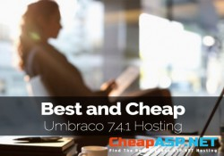 Best and Cheap Umbraco 7.4.1 Hosting