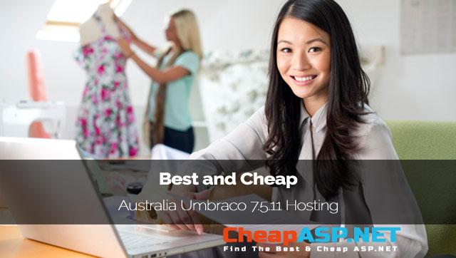 Best and Cheap Australia Umbraco 7.5.11 Hosting