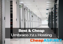 Best and Cheap Umbraco 7.2.1 Hosting