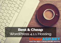 Best and Cheap WordPress 4.1.1 Hosting