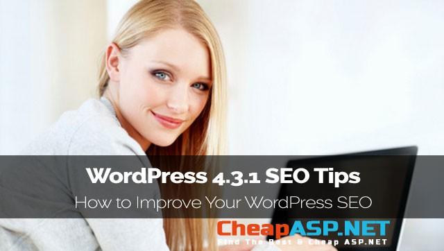 WordPress 4.3.1 SEO Tips - How to Improve Your WordPress SEO