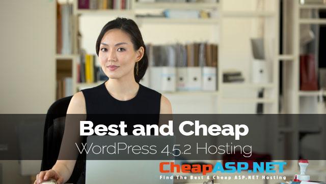 Best and Cheap WordPress 4.5.2 Hosting