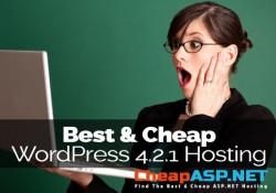 Best and Cheap WordPress 4.2.1 Hosting