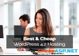 Best and Cheap WordPress 4.2 Hosting
